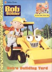 Cover of: Bob's Building Yard (A Punch & Play Book) | Golden Books