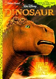 Cover of: Fire in the Sky (Walt Disney Pictures Presents Dinosaur - Coloring Book | Golden Books