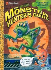 Cover of: Monster Hunter's Guidebook | Golden Books