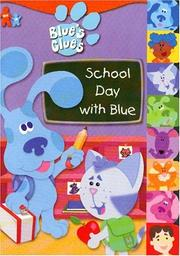 Cover of: School Day with Blue | Golden Books
