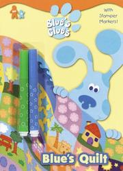 Cover of: Blue's Quilt (Col Plus SelfInk Stamper Mark) | Golden Books