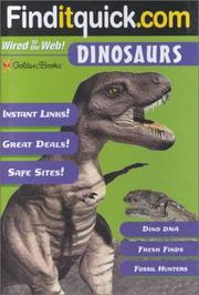 Cover of: Dinosaurs (Find-It-Quick Guides) by Golden Books