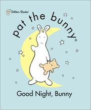 Cover of: Good Night, Bunny (Pat the Bunny) | Golden Books