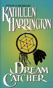Cover of: Dream Catcher by Kathleen Harrington