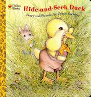 Cover of: Hide-and-Seek Duck (Golden Naptime Tale) | Golden Books