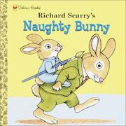 Cover of: Richard Scarry's Naughty Bunny | Golden Books