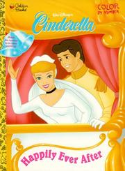 Cover of: Happily Ever After Cinderella Color by Numbers | Golden Books
