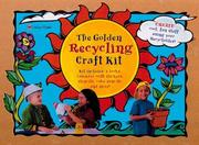 Cover of: The Golden Recycling Craft Kit | Golden Books