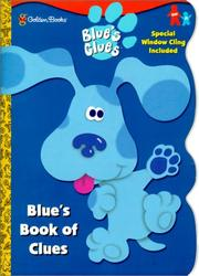 Cover of: Blue's Book of Clues (Window Cling Book) | Golden Books