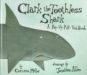 Cover of: Clark the Toothless Shark by Golden Books