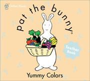 Cover of: Yummy Colors (Pat the Bunny) by Golden Books