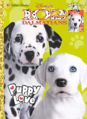 Cover of: Disney's 102 Dalmatians Puppy Love/Disney's 101 Dalmatians Lots of Spots by Golden Books