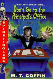 Cover of: Don't Go to the Principal's Office (Spinetinglers) by M. T. Coffin