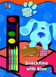 Cover of: Snacktime with Blue (Paint Box Book) | Golden Books