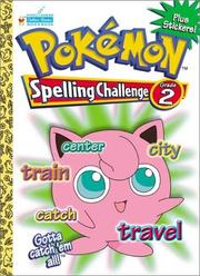 Cover of: Pokemon Spelling Challenge Grade 2 with EZ Peel Stickers by Golden Books