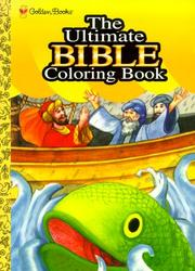Cover of: The Ultimate Bible Coloring Book | Golden Books