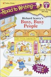 Cover of: Richard Scarry's Busy, Busy People (Road to Writing) by Golden Books