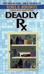 Cover of: Deadly Rx | Renee B. Horowitz