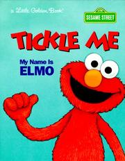 Cover of: Tickle Me Name Elmo | Golden Books, Constance Allen