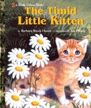 Cover of: The Timid Little Kitten | Barbara Shook Hazen