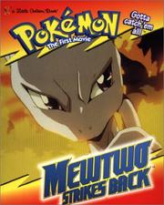 Cover of: Mewtwo Strikes Back by Golden Books