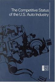 Cover of: The Competitive Status of the U.S. Auto Industry | National Research Council.