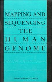 Cover of: Mapping and sequencing the human genome by National Research Council (U.S.). Committee on Mapping and Sequencing the Human Genome.