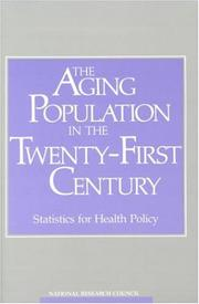 Cover of: The Aging Population in the Twenty-First Century | National Research Council.
