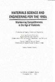 Cover of: Materials science and engineering for the 1990s | National Research Council (U.S.). Committee on Materials Science and Engineering.