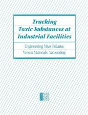 Cover of: Tracking Toxic Substances at Industrial Facilities | National Research Council.