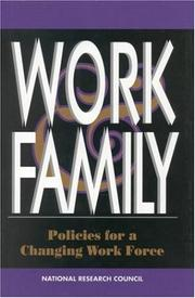 Cover of: Work and Family | National Research Council.
