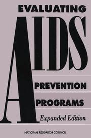 Cover of: Evaluating AIDS Prevention Programs | National Research Council.