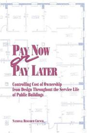 Cover of: Pay Now or Pay Later | National Research Council.