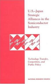 Cover of: U.S.-Japan Strategic Alliances in the Semiconductor Industry | National Research Council.