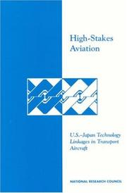 Cover of: High-stakes aviation by National Research Council (U.S.). Committee on Japan.