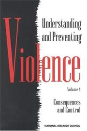 Cover of: Understanding and Preventing Violence, Volume 4 | National Research Council.