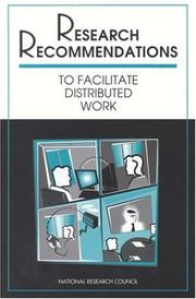 Cover of: Research Recommendations to Facilitate Distributed Work by National Research Council.