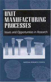 Cover of: Unit Manufacturing Processes | National Research Council.