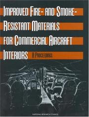 Cover of: Improved Fire- and Smoke-Resistant Materials for Commercial Aircraft Interiors | National Research Council.