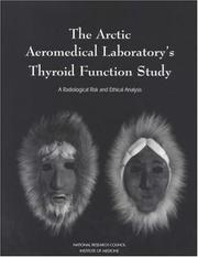 Cover of: The Arctic Aeromedical Laboratory's Thyroid Function Study | National Research Council.
