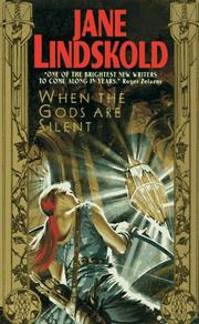 Cover of: When the Gods Are Silent | Jane Lindskold