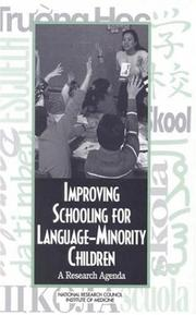 Cover of: Improving schooling for language-minority children by National Research Council (U.S.). Committee on Developing a Research Agenda on the Education of Limited-English-Proficient and Bilingual Students.