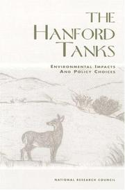 Cover of: The Hanford Tanks | National Research Council.