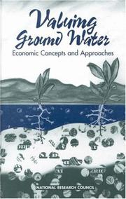 Cover of: Valuing Ground Water by National Research Council.