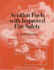 Cover of: Aviation Fuels with Improved Fire Safety by National Research Council.