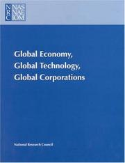 Cover of: Global Economy, Global Technology, Global Corporations | National Research Council.