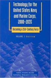 Cover of: Technology for the United States Navy and Marine Corps, 2000-2035 Becoming a 21st-Century Force: Volume 1 | National Research Council.