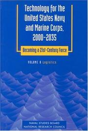 Cover of: Technology for the United States Navy and Marine Corps, 2000-2035 Becoming a 21st-Century Force: Volume 8 | National Research Council.
