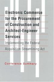 Cover of: Electronic Commerce for the Procurement of Construction and Architect-Engineer Services | National Research Council.