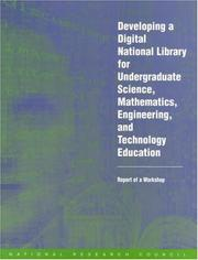 Cover of: Developing a Digital National Library for Undergraduate Science, Mathematics, Engineering and Technology Education | National Research Council.